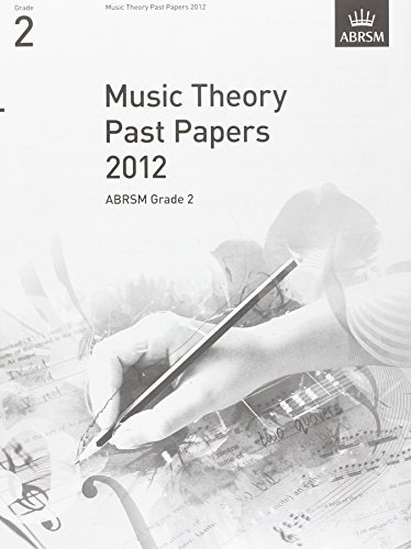 Music Theory Past Papers 2012, ABRSM Grade 2 (Theory of Music Exam papers (ABRSM)) by ABRSM (2013-01-03)