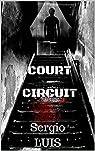 COURT-CIRCUIT par Luis
