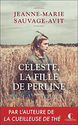 Céleste, la fille de Perline (LITTERATURE GEN) (French Edition)
