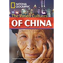 National Geographic Footprint Reading Library: The Varied Cultures of China. inkl. Multi-ROM