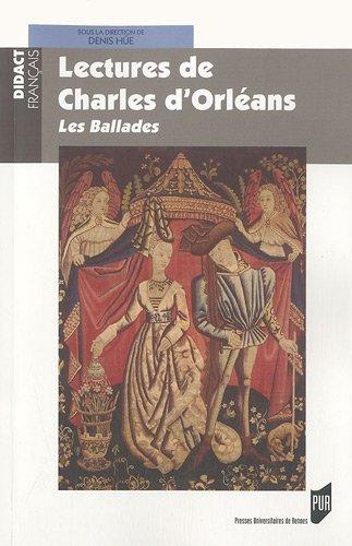 Lectures de Charles d'Orléans : Les Ballades