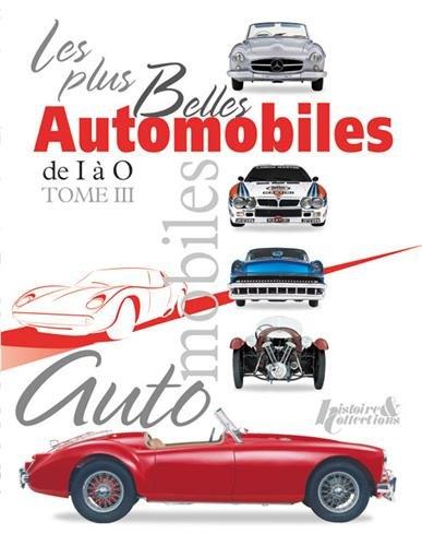 Les Plus Belles Automobiles Vol.3: I-O por Greg Cheetham