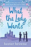 What the Lady Wants: The funniest read from the author of The Little Lady Agency
