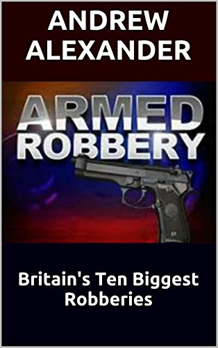 armed-robbery-true-crime-series-book-40-english-edition