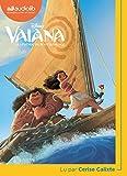 Vaiana - La Légende du bout du monde: Livre audio 1CD MP3...