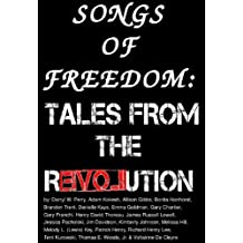 Songs of Freedom: Tales From the Revolution (English Edition)