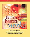 Classroom Instruction that Works: Research-Based Strategies for Increasing Student Achievement by Robert J. Marzano (2004-05-07)