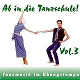 Ab in die Tanzschule! Vol.3 -