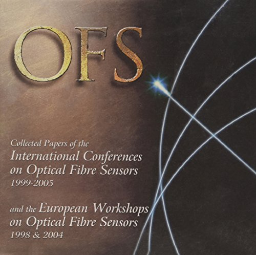 collected-papers-of-the-international-conferences-on-optical-fiber-sensors-1998-2005-and-the-europea