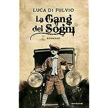La gang dei sogni (Omnibus) (Italian Edition)