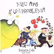 Meu Avô É Um Problema (Em Portuguese do Brasil)