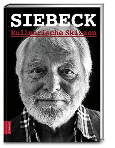 Siebeck. Kulinarische Skizzen