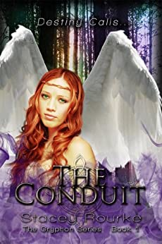 The Conduit (The Gryphon Series Book 1) by [Rourke, Stacey]