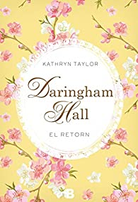 Daringham Hall. El retorn par Kathryn Taylor