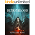 The Complete Demonblood Saga: A Demon Made Me Do It; Fire With Fire; Curse of Shadows and Light