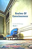 Realms of Consciousness