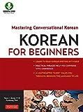Korean for Beginners: Mastering Conversational Korean (Downloadable Material Included)