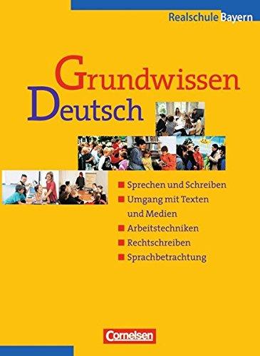 Grundwissen Deutsch / 5.-10. Jahrgangsstufe - Schülerbuch (Realschule Bayern), 2. Auflage