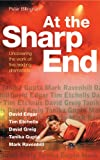 ISBN: 0713685077 - At the Sharp End (Plays & Playwrights): Uncovering the Work of Five Leading Dramatists: Edgar, Etchells, Greig, Gupta and Ravenhill (Plays and Playwrights)