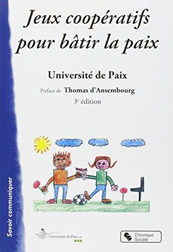 Jeux coopératifs pour bâtir la paix par Université de Paix