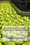 Scentsy Consultant Build Self Confidence