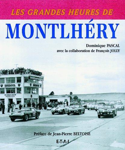 Les grandes heures de Montlhéry
