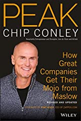 Peak: How Great Companies Get Their Mojo from Maslow Revised and Updated Paperback