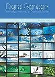 Digital Signage: Technologie, Anwendung, Chancen & Risiken