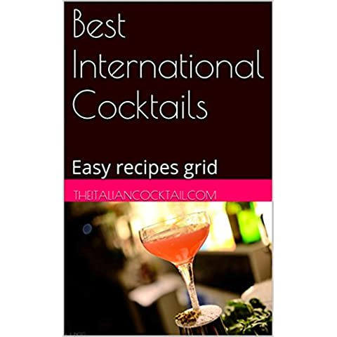 Best International Cocktails: Easy recipes grid (English Edition)