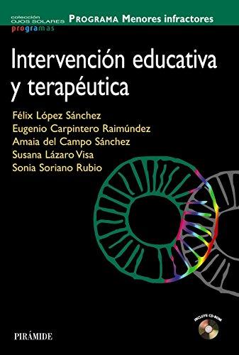 PROGRAMA Menores infractores: Intervención educativa y terapéutica (Ojos Solares - Programas) por Félix López Sánchez