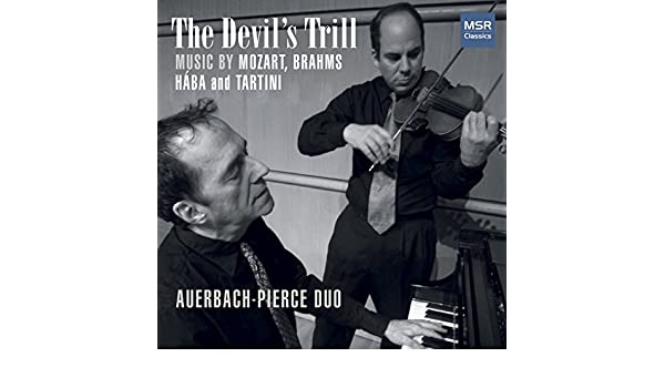 The Devil's Trill - Music for Violin and Piano by Mozart