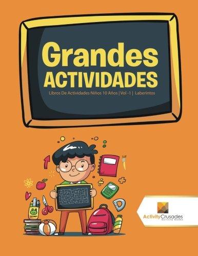 Grandes Actividades: Libros De Actividades Niños 10 Años | Vol -1 | Laberintos