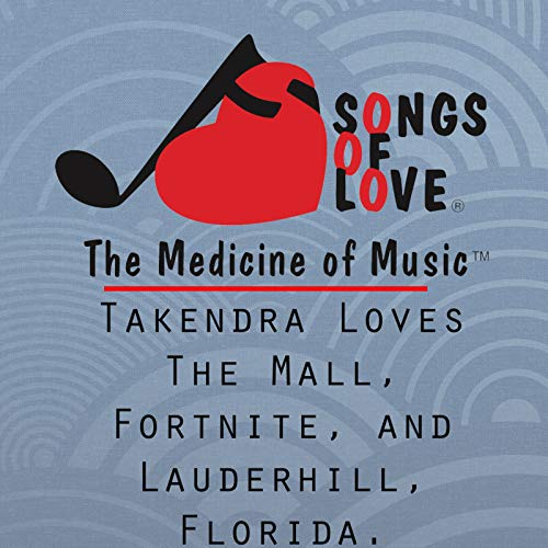 Takendra Loves the Mall, Fortnite, and Lauderhill, Florida.