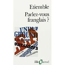 Parlez-vous franglais ?