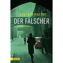 Der Fälscher: Kriminalroman (Taschenbücher)