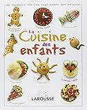 La cuisine des enfants : Des recettes faciles