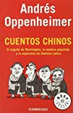 Cuentos chinos by Andres Oppenheimer (2015-01-13)