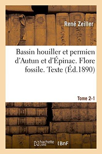 Bassin houiller et permien d'Autun et d'Épinac. Flore fossile Texte Tome 2-1