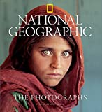 National Geographic: The Photographs (Collectors (National Geographic))