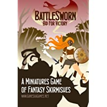 BattleSworn - Bid For Victory: A Miniatures Game of Fantasy Skirmishes: Volume 1