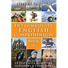 Intermediate English Comprehension - Book 4 (WITH AUDIO) (English Edition)