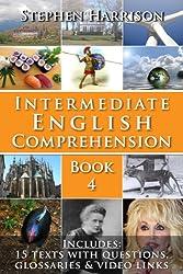 Intermediate English Comprehension - Book 4 (WITH FREE AUDIO) (English Edition)