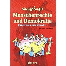 Menschenrechte und Demokratie: Basiswissen zum Mitreden
