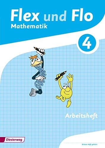 Preisvergleich Produktbild Flex und Flo - Ausgabe 2014: Arbeitsheft 4: Für die Version zur Ausleihe