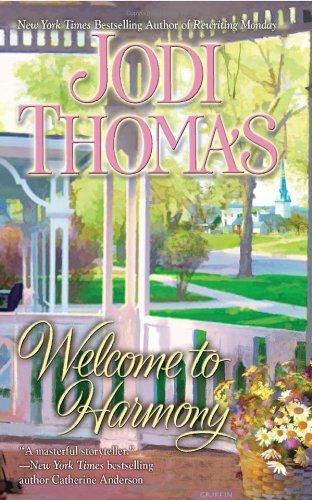 Welcome to Harmony by Jodi Thomas (2010-06-01)
