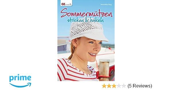 Sommermützen Stricken Häkeln Amazonde Veronika Hug Bücher