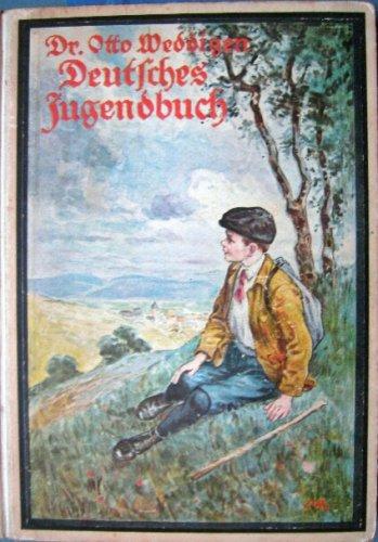 Deutsches Jugendbuch. Eine Sammlung neuer Märchen, Erzählungen, Fabeln, Gedichte und Rätsel für Kinder von 9 bis 12 Jahren