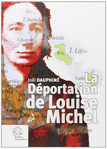la-dportation-de-louise-michel-vrits-et-lgendes