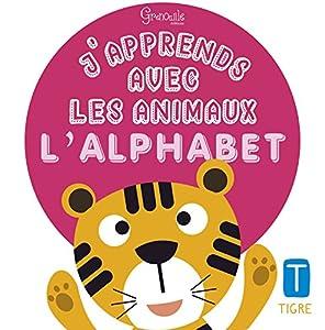 """Afficher """"J'apprends avec les animaux l'alphabet"""""""