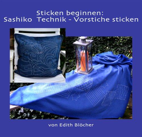 Sticken beginnen: Sashiko  Technik - Vorstiche sticken (Sticken mit Edith 8)